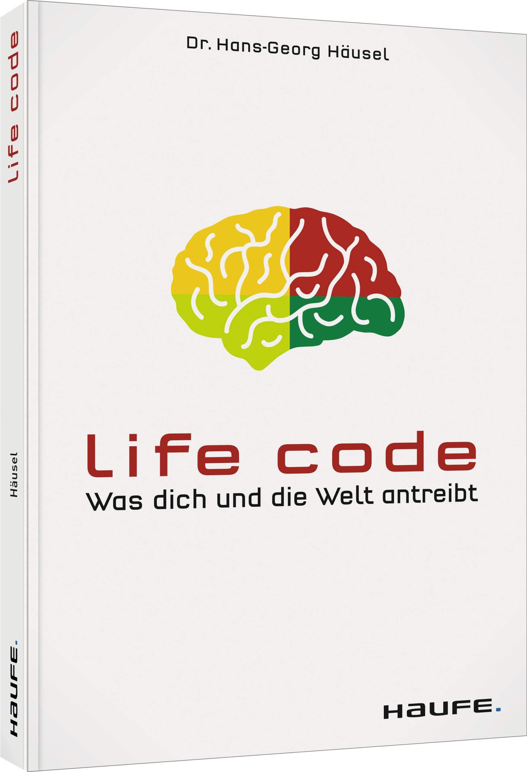Life Code: Was dich und die Welt antreibt